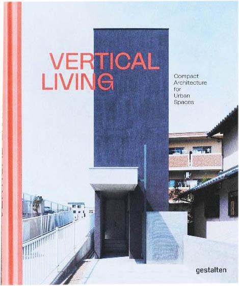 Vertical Living, Gestalten