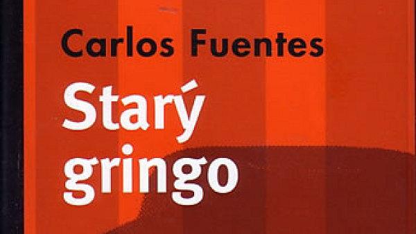 Carlos Fuentes: Star� gringo