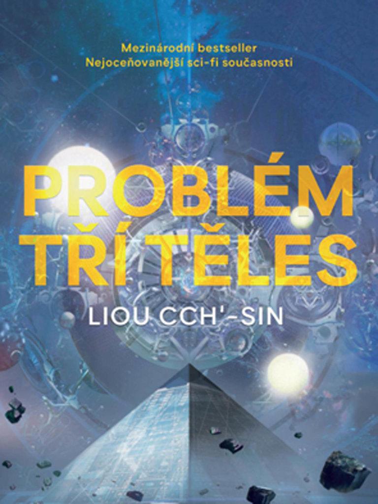 Liou Cch'-sin: Problém tří těles, Host, 2017