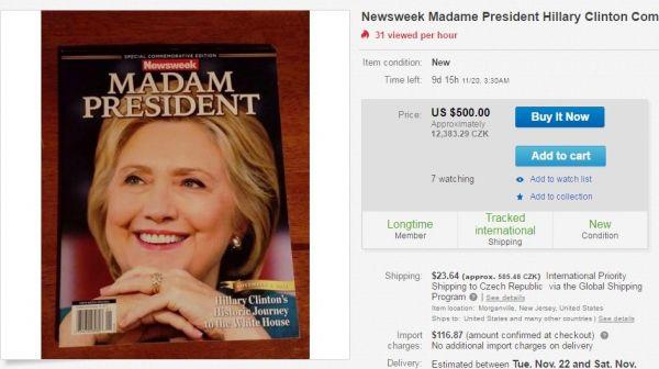 Chybné vydání časopisu Newsweek s vítězstvím Hillary Clintonové se draží za 500 dolarů.