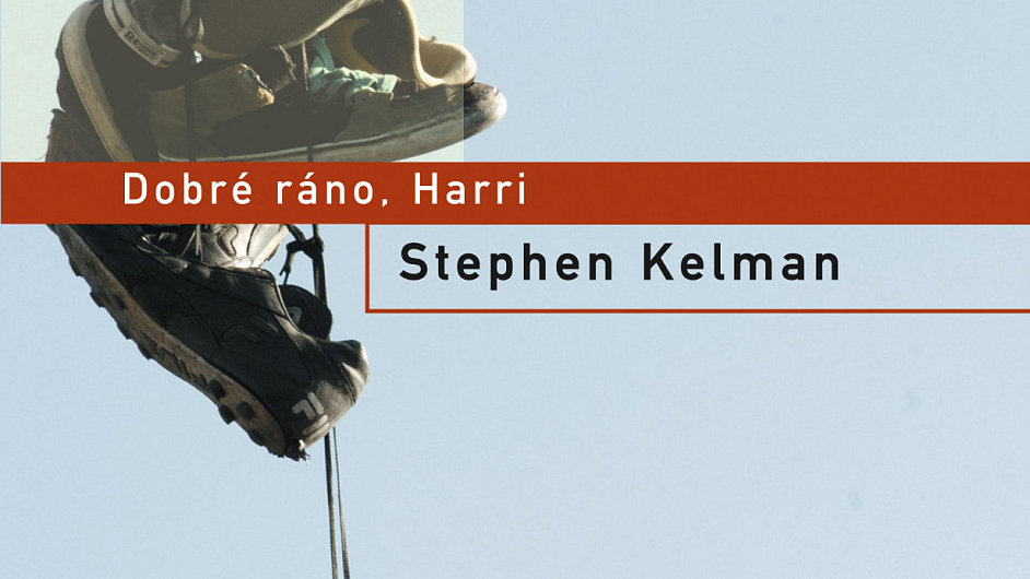 Stephen Kelman: Dobré ráno, Harri