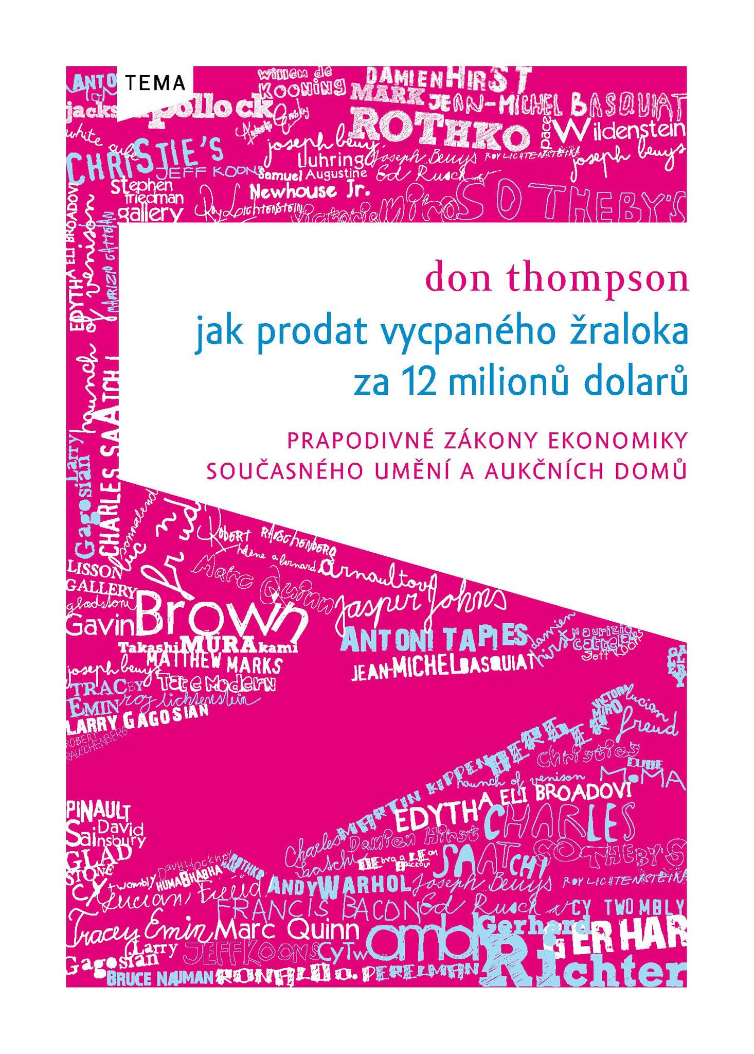 Don Thompson: Jak prodat vycpaného žraloka, Kniha Zlín, 2010