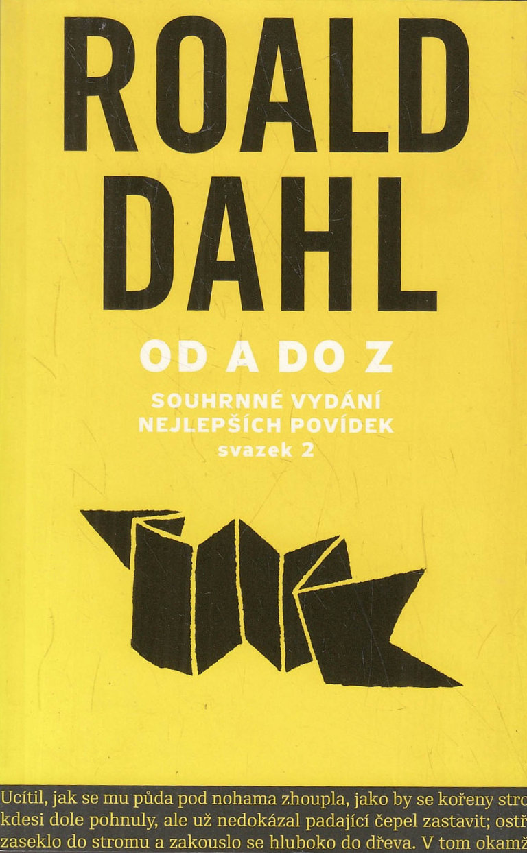 Roald Dahl: Od A do Z, Volvox Globator, 2010