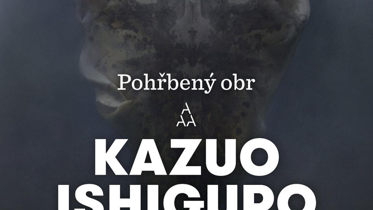 Kazuo Ishiguro: Pohřbený obr