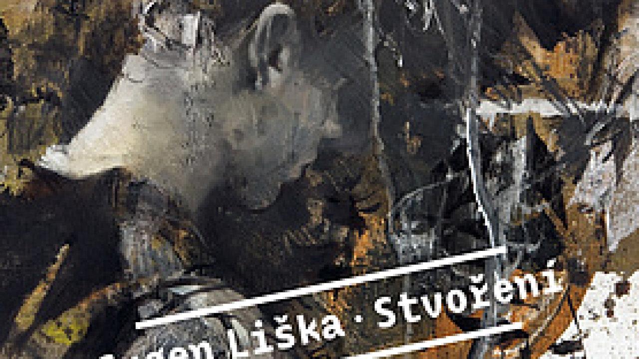 Eugen Liška: Stvoření
