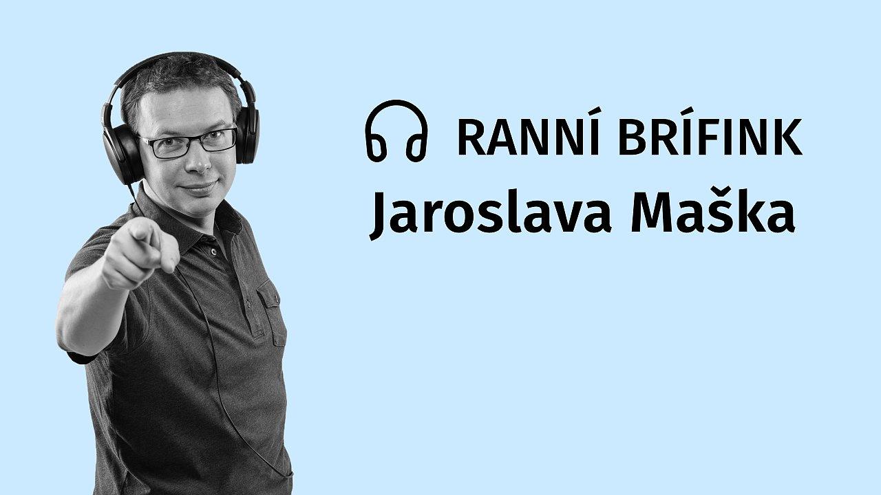 Podcast Ranní brífink Jaroslava Maška