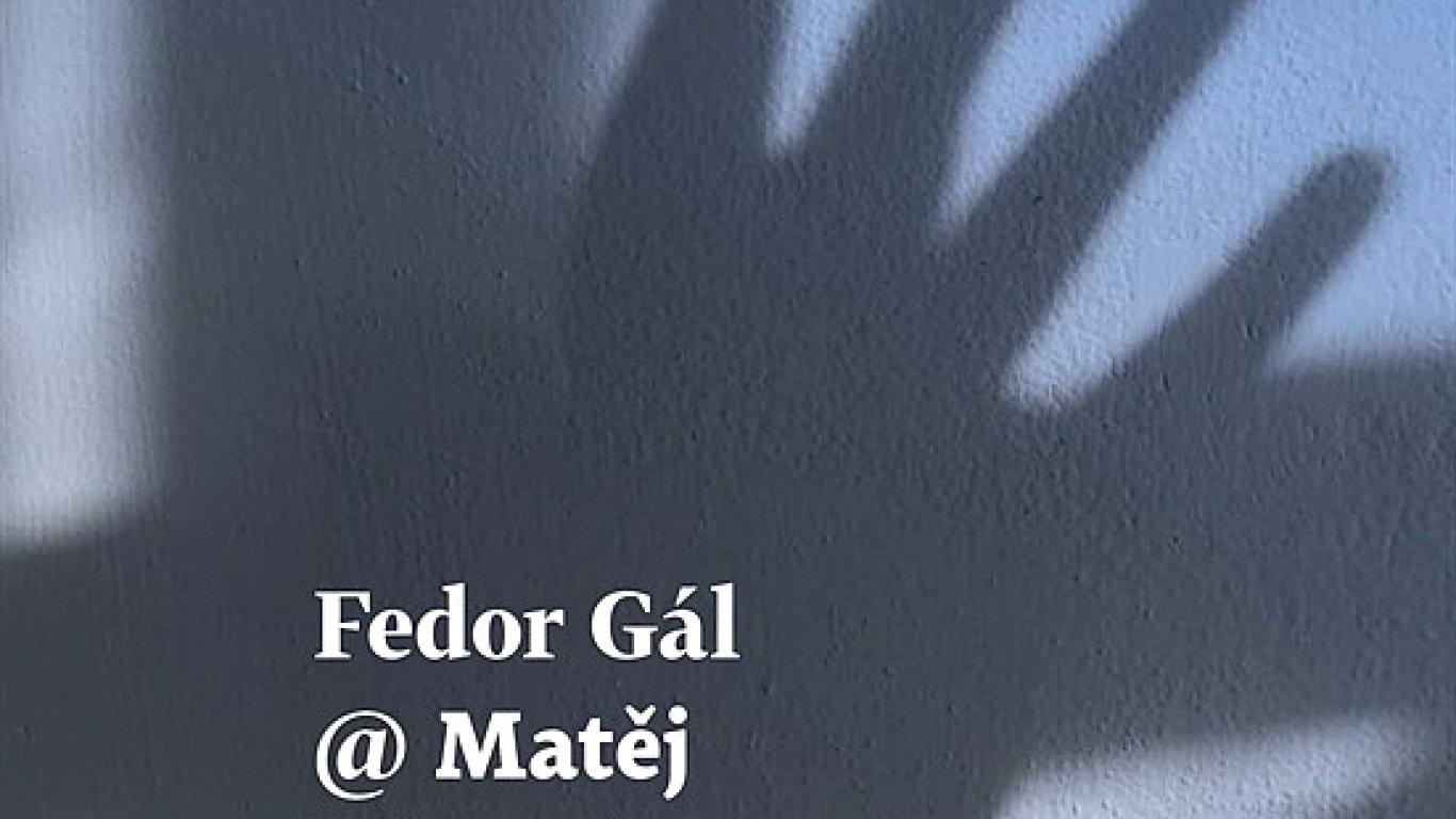 Fedor Gál: Přes ploty