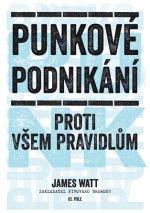 James Watt: Punkové podnikání proti všem pravidlům