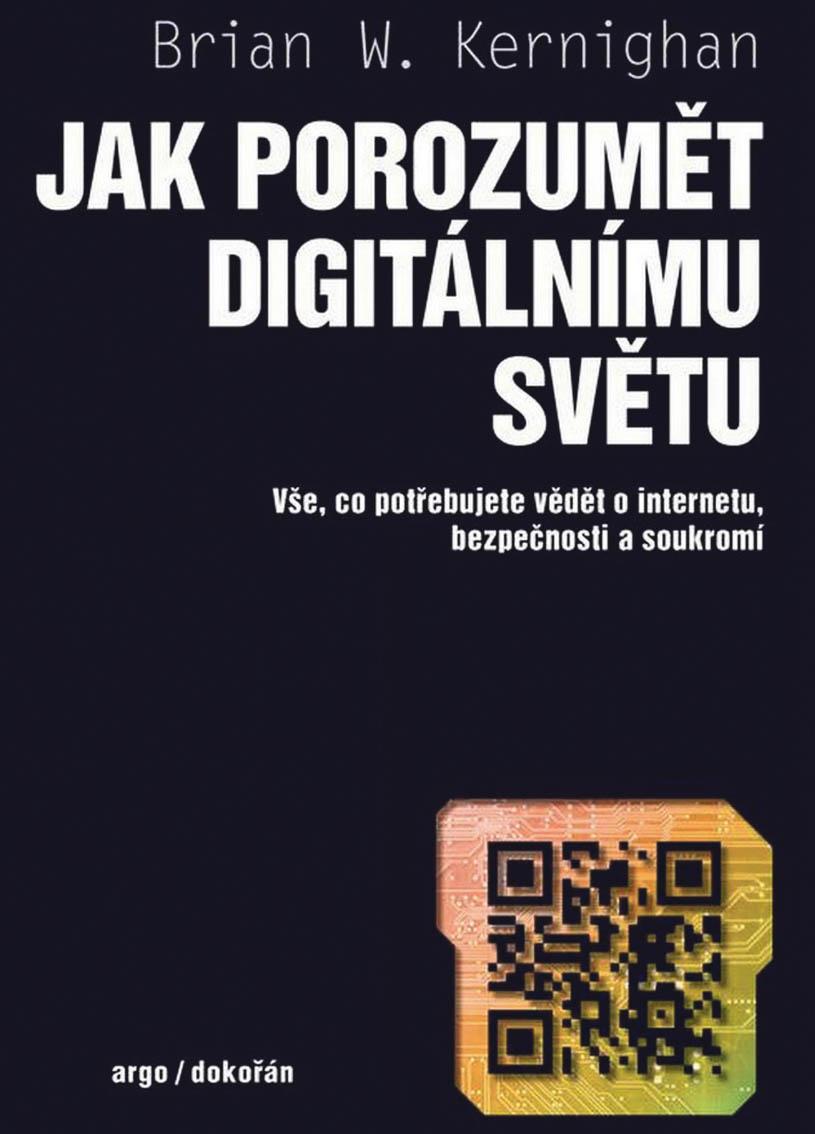 Jak porozumět digitálnímu světu, Brian W. Kernighan
