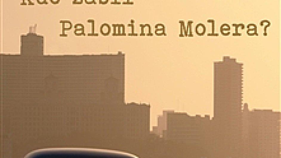 Mario Vargas Llosa: Kdo zabil Palomina Molera?