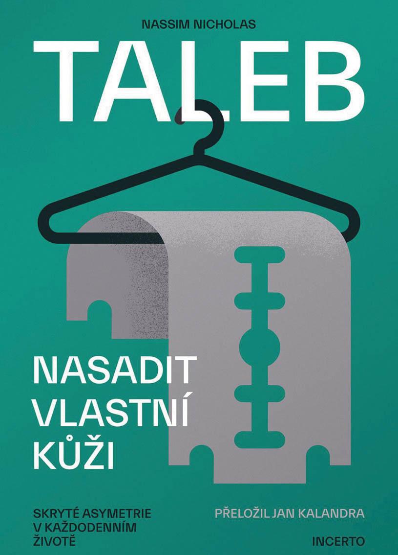 Nasadit vlastní kůži, Nassim Nicholas Taleb