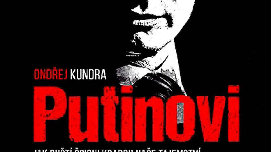 Obálka knihy Putinovi agenti. Titul bude dnes pokřtěn v Knihovně Václava Havla.