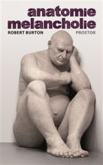 Robert Burton: Anatomie melancholie