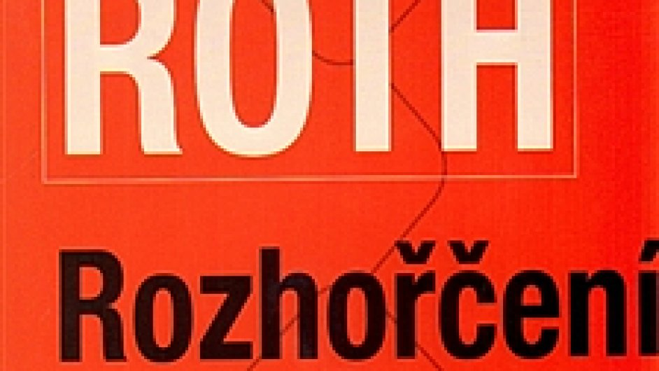 Philip Roth: Rozhořčení