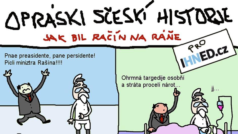 Opráski sčeskí historje na IHNED.cz: Jak byl Rašín na ráně