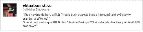 Spolupracovník IHNED.cz Michal Zlatkovský komentuje na sociální síti nehodu letounu Boeing 777