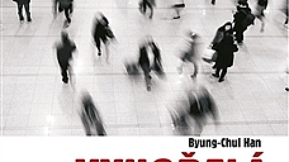 Byung-Chul Han: Vyhořelá společnost
