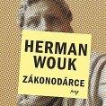 Herman Wouk: Z�konod�rce