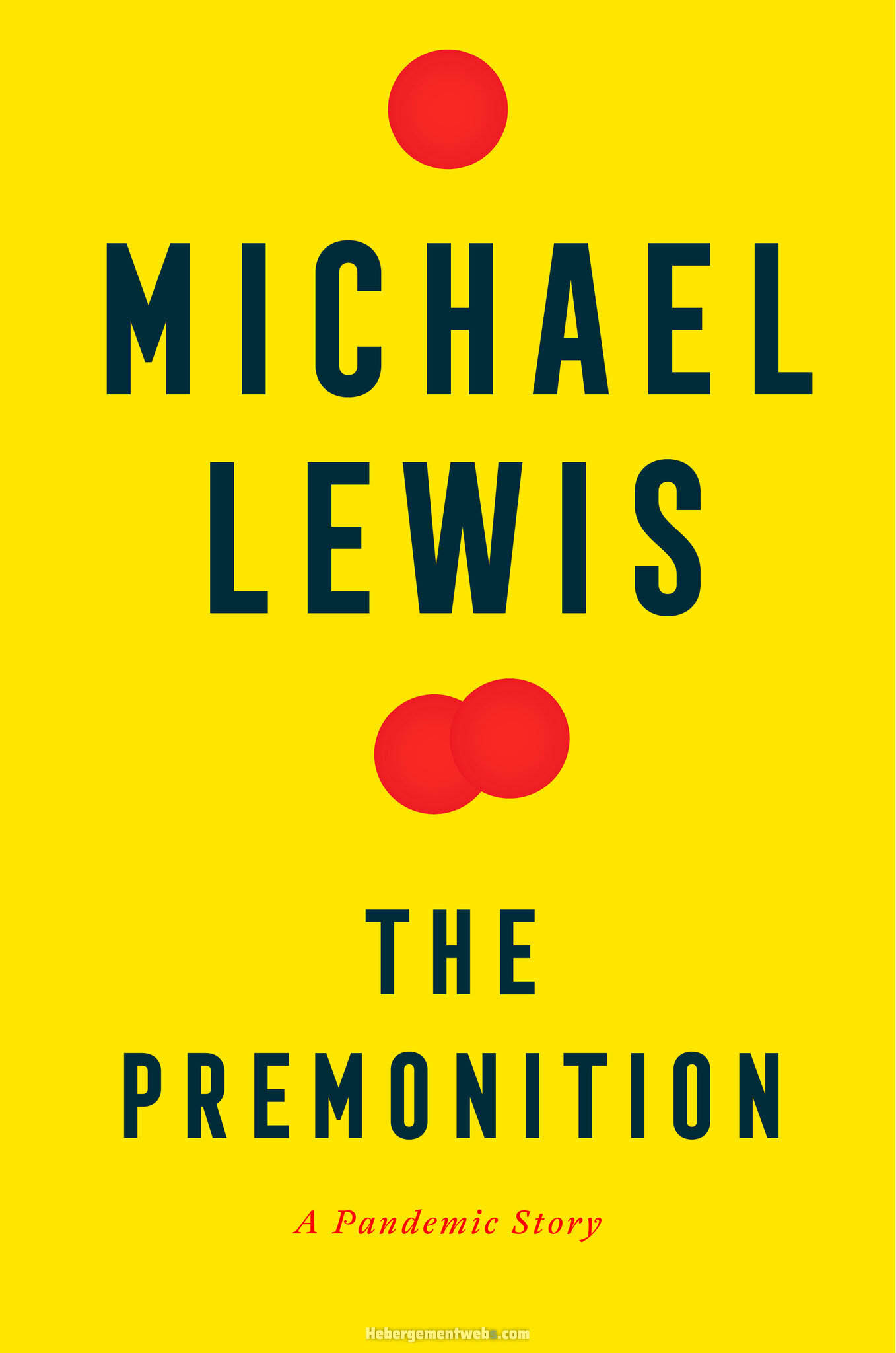 Michael Lewis The Premonition: APandemic Story (nakladatelství Allen Lane, 2021, 320 s.)