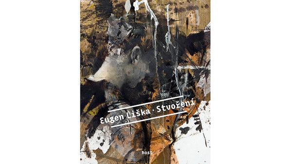 Debutovou prózu Eugena Lišky vydalo nakladatelství Host.
