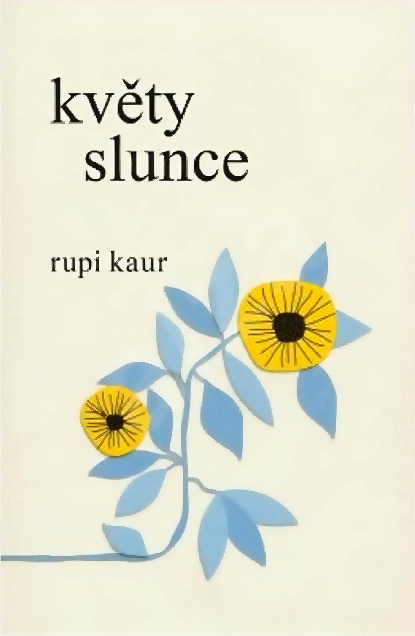 Rupi Kaur: Květy Slunce