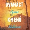 Ayana Mathisov�: Dvan�ct kmen� Hattiin�ch