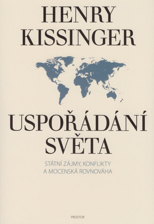 Henry Kissinger: Uspořádání světa, Prostor, 2016