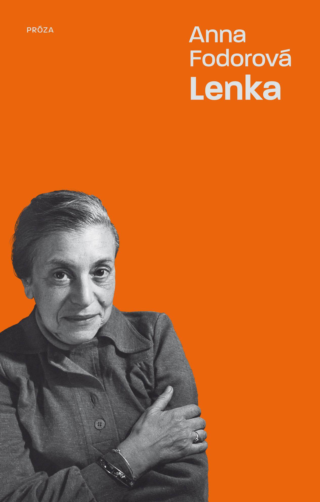 Anna Fodorová Lenka (nakladatelství Labyrint, Praha, 2020, 176 s.)