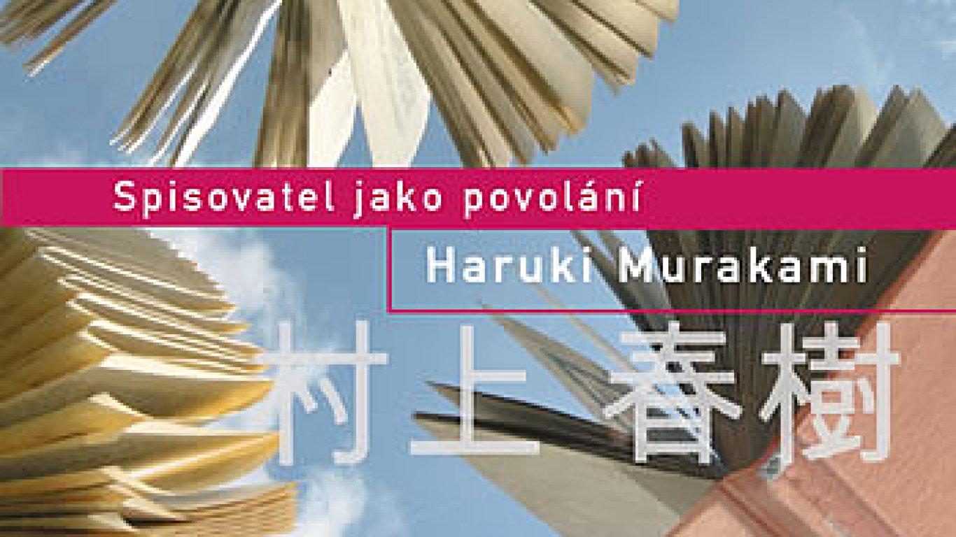 Haruki Murakami: Spisovatel jako povolání
