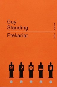 Guy Standing: Prekariát, Rubato, 2018