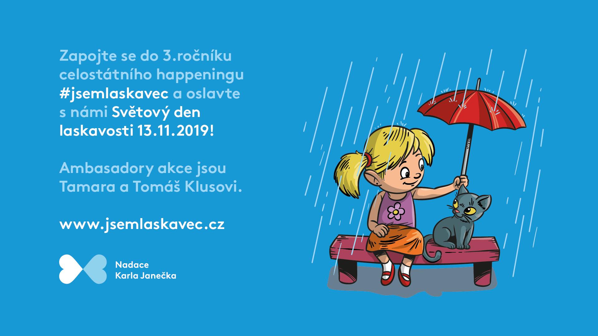 Ke Světovému dni laskavosti připravila Nadace Karla Janečka celostátní happening #jsemlaskavec