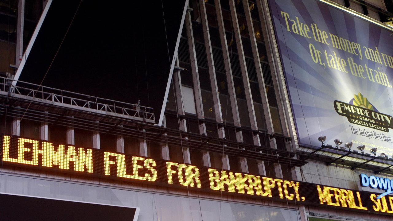 V polovině září 2008 ve Spojených státech padla tamní banka Lehman Brothers.