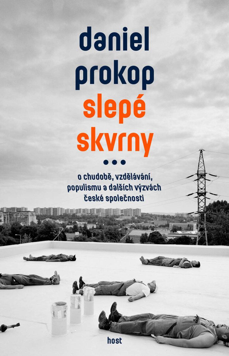 Daniel Prokop: Slepé skvrny, Host, 2020