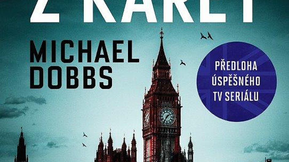 Michael Dobbs: Dům z karet
