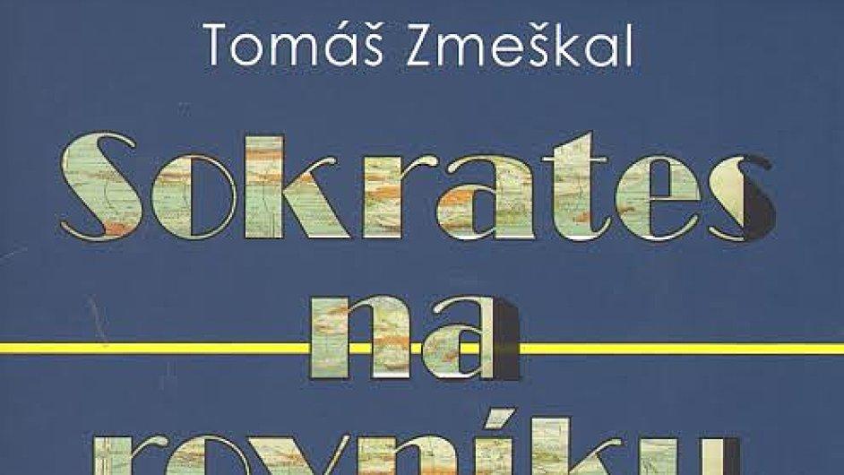 Tomáš Zmeškal: Sokrates na rovníku