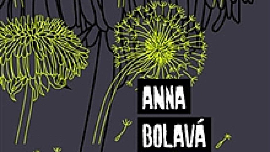 Anna Bolavá: Do tmy