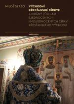 Miloš Szabo: Východní křesťanské církve