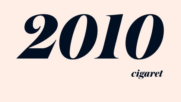 2010 cigaret