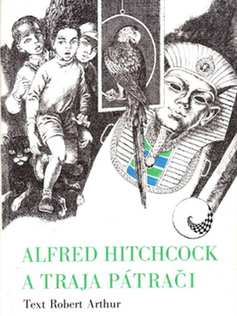 Robert Arthur jr.: Alfred Hitchcock a traja pátrači, Mladé letá, 1986