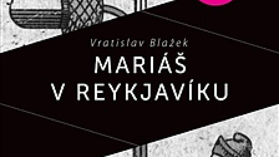 Vratislav Blažek a Václav Táborský: Mariáš v Reykjaviku