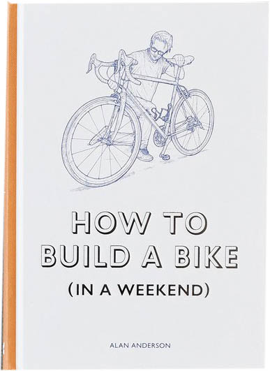 How to Build a Bike (in a Weekend), Alan Anderson