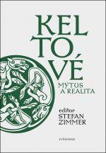 Stefan Zimmer: Keltové, mýtus a realita; Vyšehrad