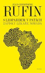 Jean-Christophe Rufin: S leopardem v patách
