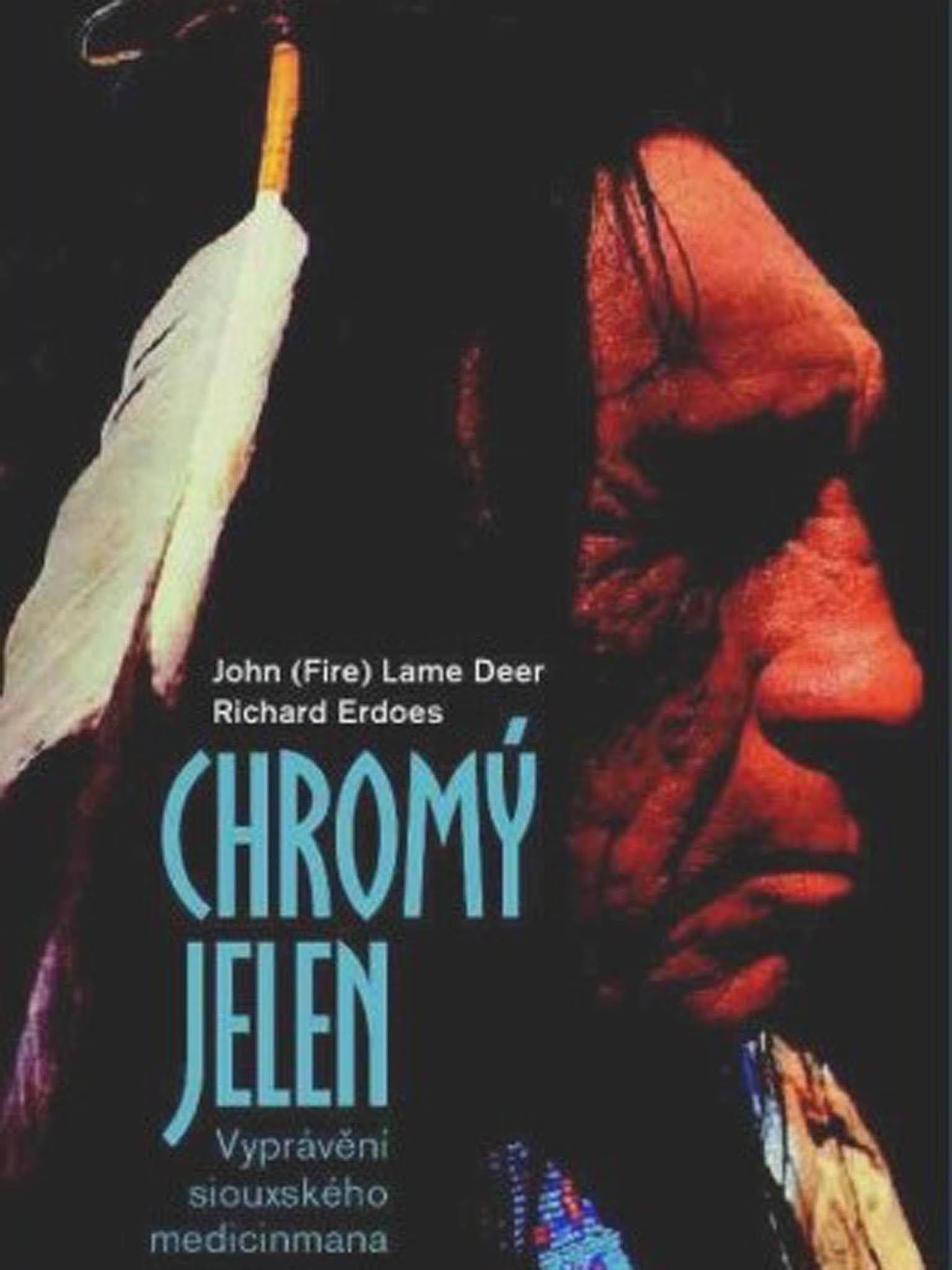 Richard Erdoes, John Fire Lame Deer: Chromý Jelen – Vyprávění siouxského medicinmana, Paseka, 2004