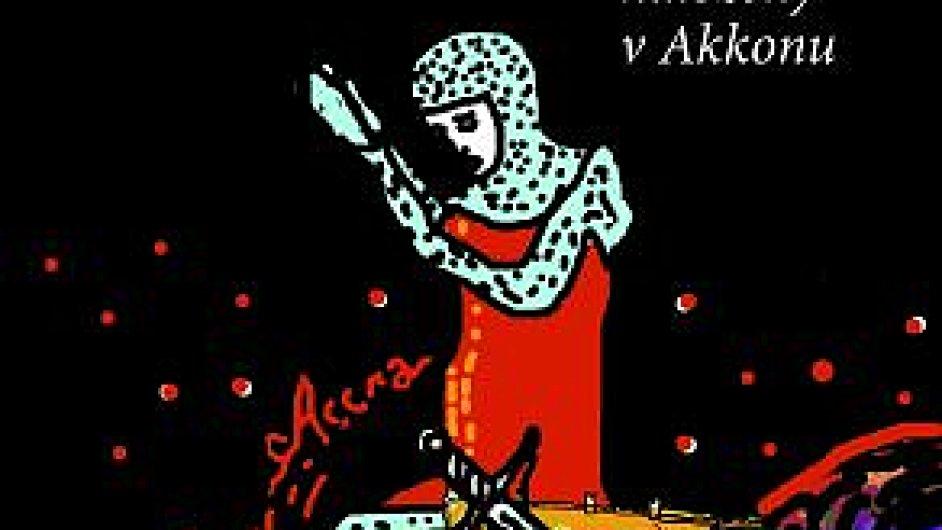 Paulo Coelho: Rukopis nalezený v Akkonu