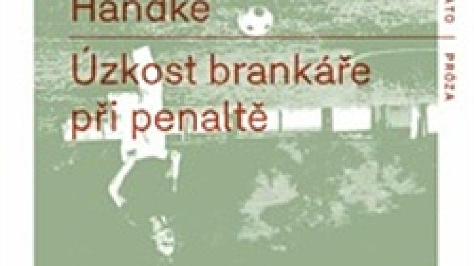 Peter Handke: Úzkost brankáře při penaltě