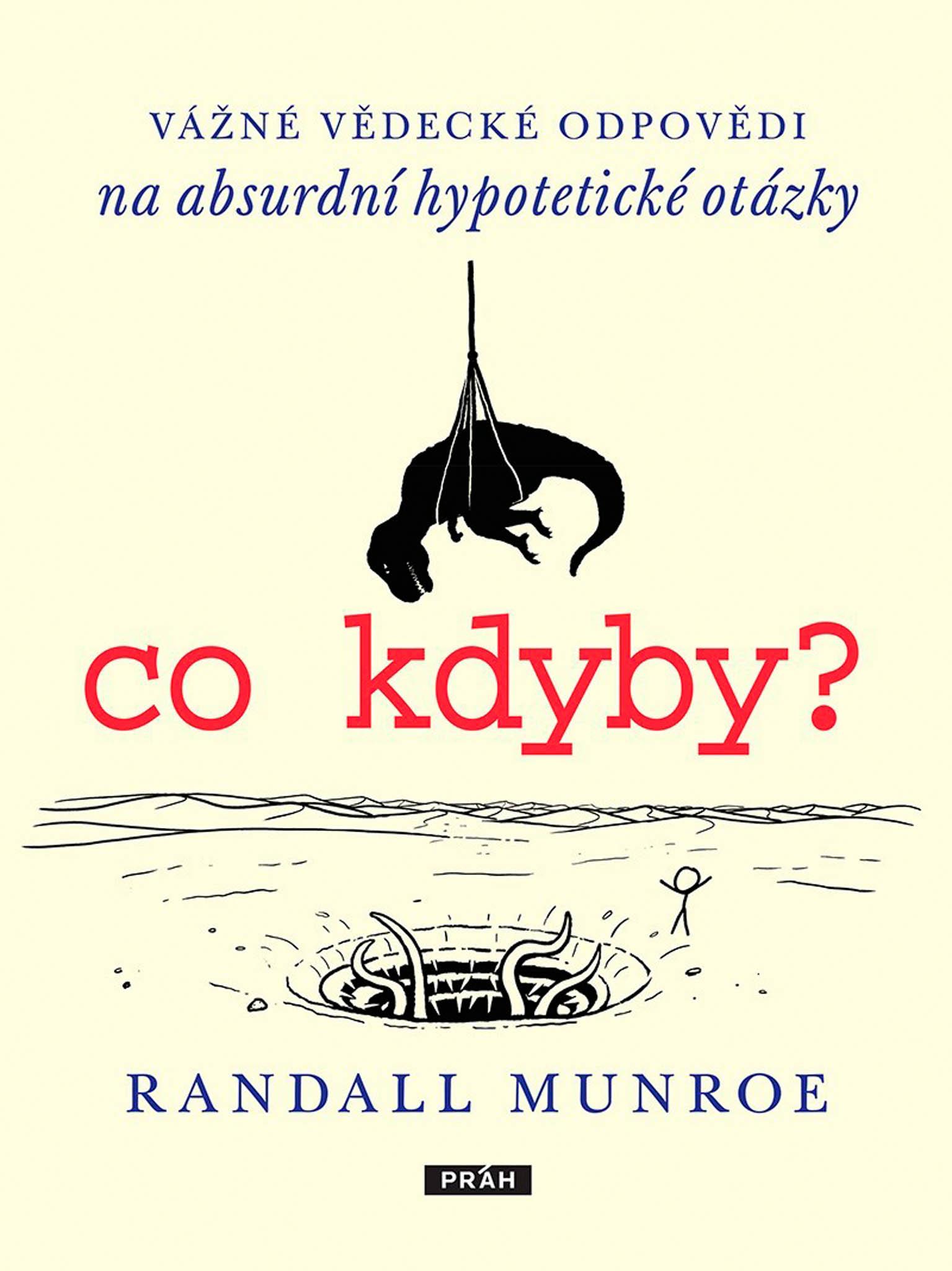 Kniha Co kdyby odilustrátora afyzika Randalla Munroea