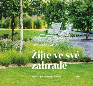 Ferdinand Leffler: Žijte ve své zahradě