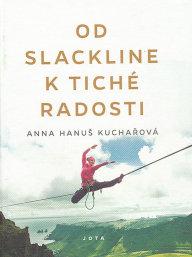Moje knihy - Od slackline k tiché radosti