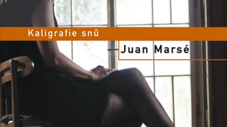 Juan Marsé: Kaligrafie snů